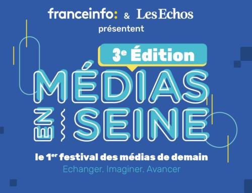 Une 3ème édition 100% digitale pour Médias en Seine